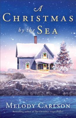 A Christmas by the Sea by Melody Carlson (4 star review)