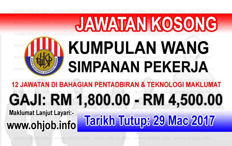 Jawatan Kerja Kosong KWSP - Kumpulan Wang Simpanan Pekerja logo www.ohjob.info mac 2017