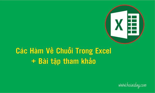[TIN HỌC VĂN PHÒNG] - Hàm Về Chuỗi Trong Excel.