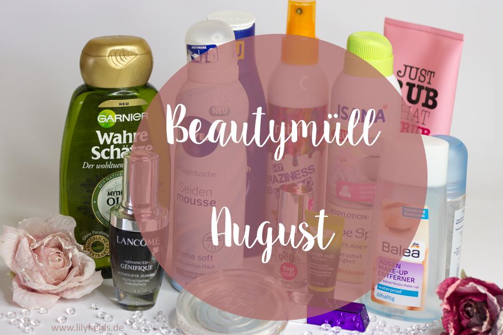 Beautymüll - August 2016