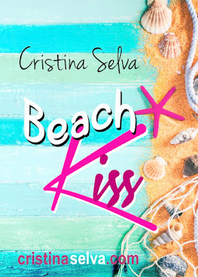 LIBRO - Beach Kiss : Cristina Selva  (Julio 2016) | NOVELA JUVENIL ROMANTICA  Edición Digital Ebook Kindle  Comprar en Amazon España