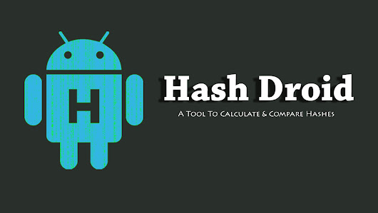 Hash Droid - A Tool To Calculate and Compare Hashes