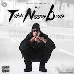 RJmrLA - Takin Niggas Beats Cover