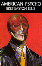 American Psycho by Bret Easton Ellis book cover