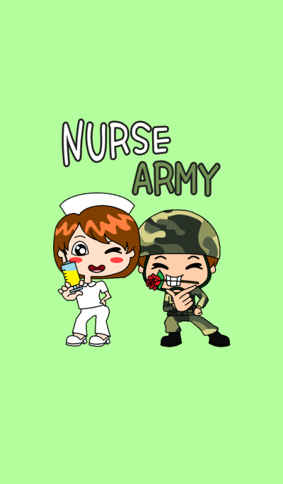 Nurse and Army forever