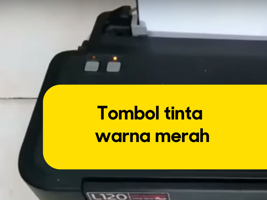 Mengatasi Lampu Indikator Tinta Nyala Printer Epson L110 L120 L210