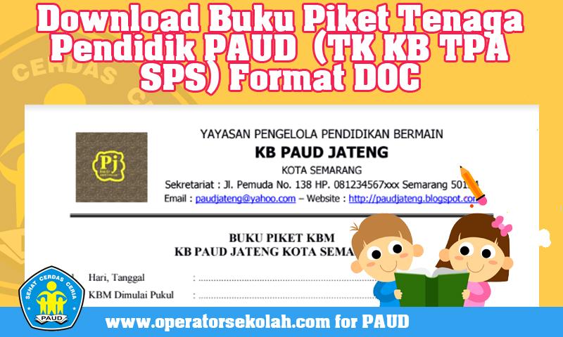 Download Buku Piket Tenaga Pendidik PAUD  (TK KB TPA SPS) Format DOC