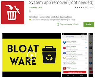Uninstall aplikasi bawaan dengan System App Remover