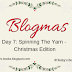 Blogmas Day 7: Spinning The Yarn - Christmas Edition