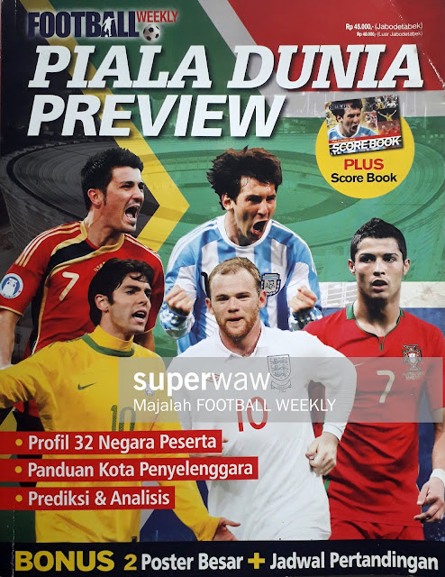 MAJALAH FOOTBALL WEEKLY: PIALA DUNIA PREVIEW