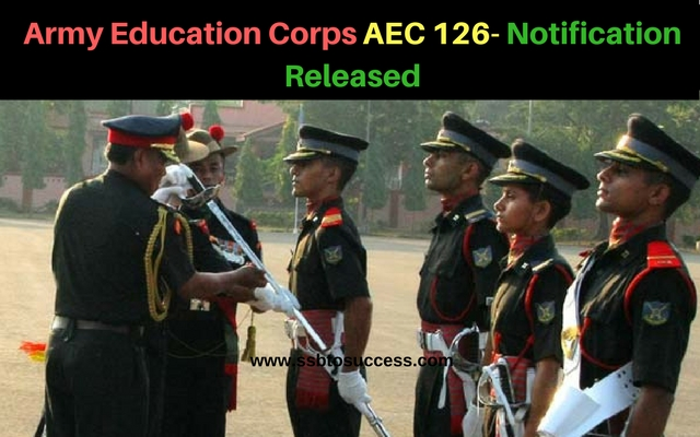 Army Education Corps AEC 126- Notification Released