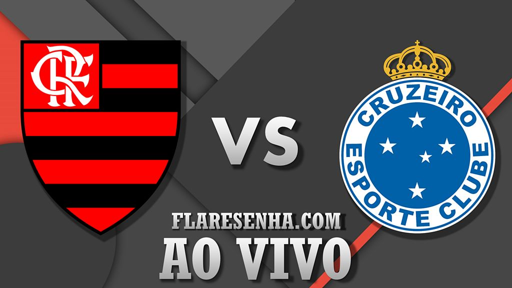 Assista Flamengo X Cruzeiro Ao Vivo Flamengo Resenha