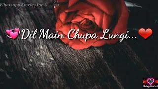 Dil Mein Chhupa Lungi Female Love Whatsapp Status Video Download