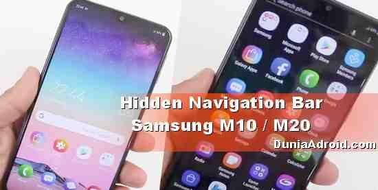 Tips Samsung M10 dan M20 Cara Sembunyikan Tombol Navigasi