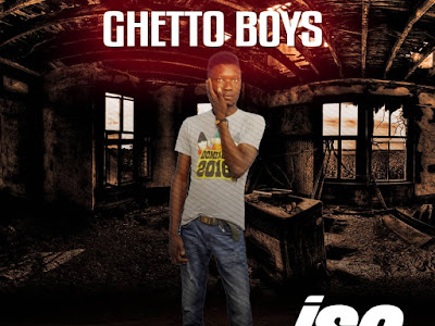 DOWNLOAD MP3: Iso - Ghetto Boy