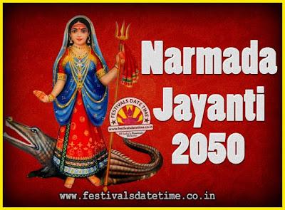 2050 Narmada Jayanti Puja Date & Time, 2050 Narmada Jayanti Calendar