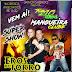 Mangueira Club, Faz Aniversário, Sábado 04, e Quem Ganha o Presente é Você!!!! Um Grande Show Musical com Eros do Forró