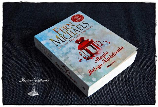 """Wspaniała """"Magia Bożego Narodzenia"""" Fern Michaels, Cathy Lamb, Mary Carter, Terry DuLong"""