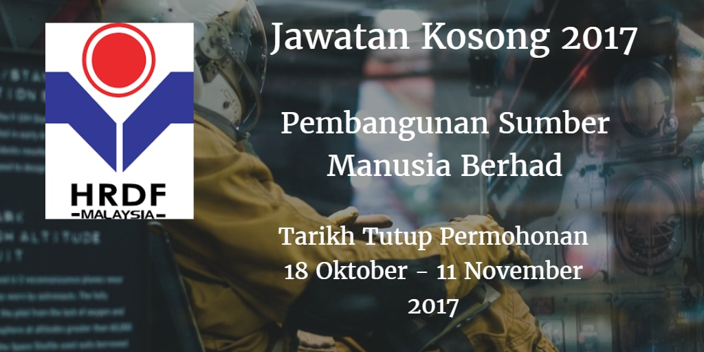 Jawatan Kosong HRDF 18 Oktober - 11 November 2017