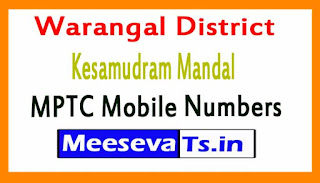 Kesamudram Mandal MPTC Mobile Numbers List Warangal District in Telangana State