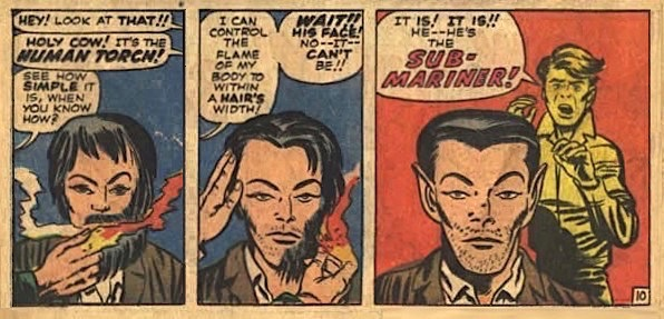 Human Torch using flaming finger to burn the beard and hair of a disheveled man to reveal visage of Sub-Mariner complete with familiar neatly trimmed haircut