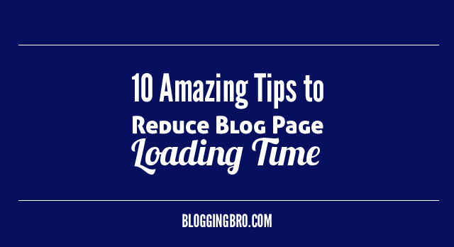Reduce-Blog-Loading-Time