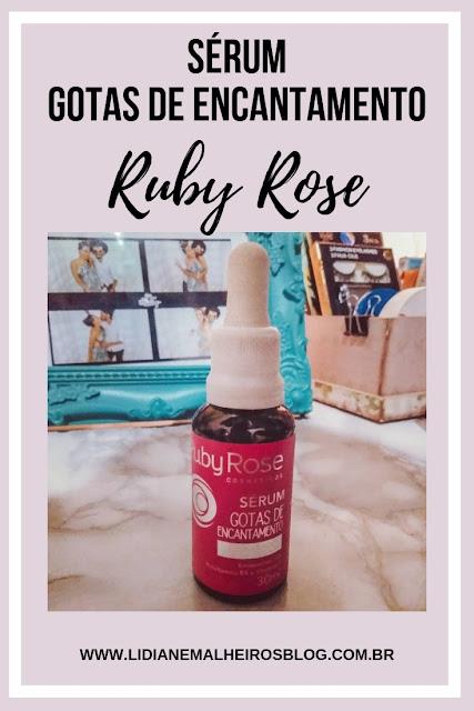 Sérum Gotas de Encantamento - Ruby Rose