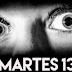 6 Razones Lógicas Para Tener Miedo En Martes 13