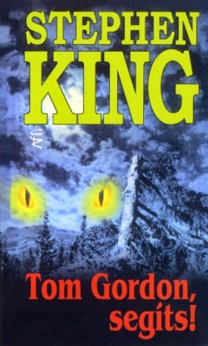 Tekla Könyvei – könyves blog: Stephen King – Tom Gordon ...