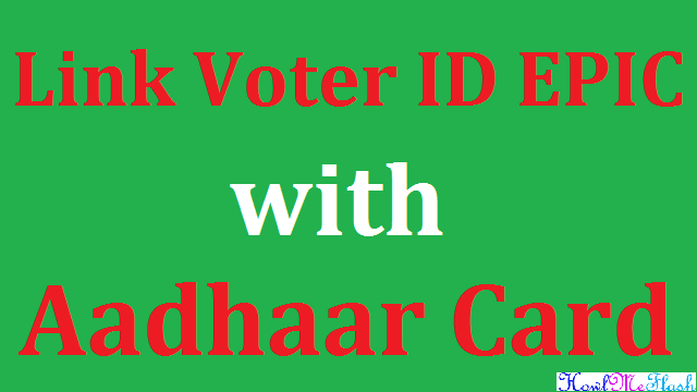 Link Voter ID EPIC with Aadhaar Card