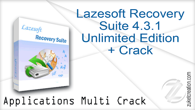 Lazesoft Recovery Suite 4.3.1 Unlimited Edition + Crack