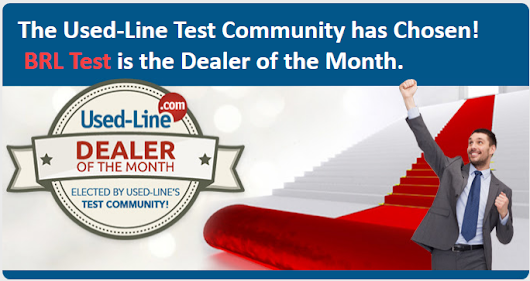BRL Test Voted Dealer of the Month by Used Line Hi-Tech and Scientific Equipment Community