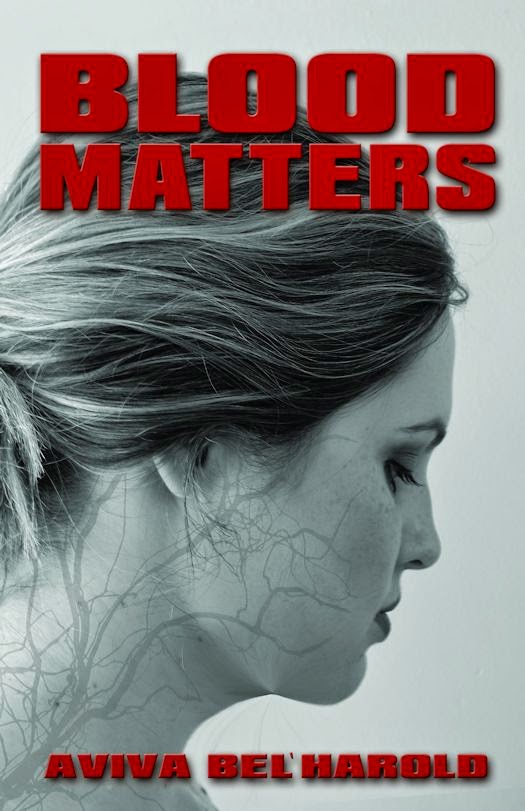 Excerpt from Blood Matters by Aviva Bel'Harold
