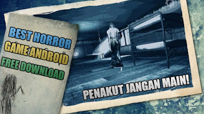 Game Horror Android Terbaik