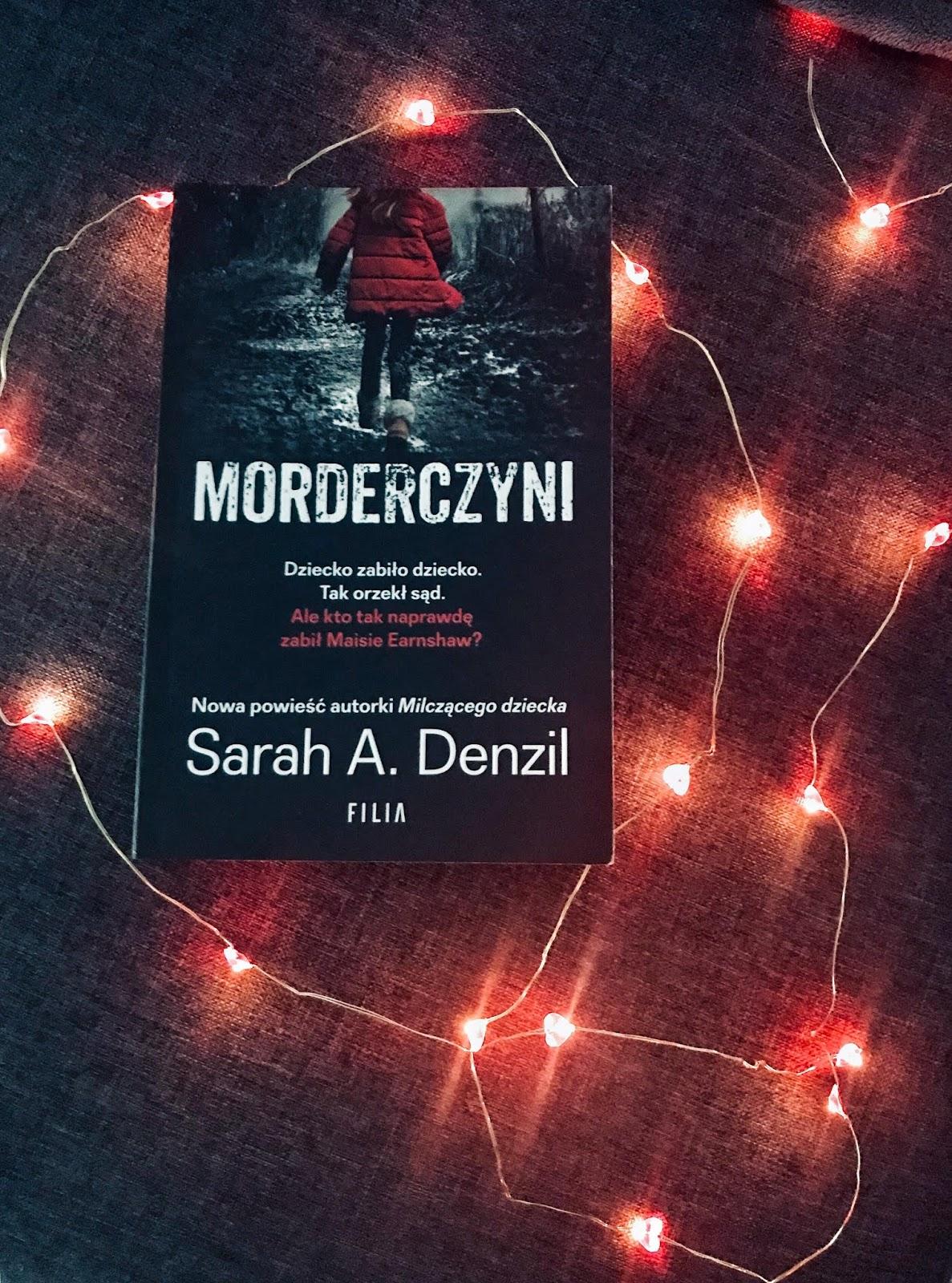 Sarah A. Denzil - Morderczyni