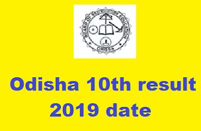 Odisha 10th result 2019 date