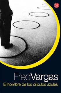 El hombre de los Circulos Azules – Fred Vargas