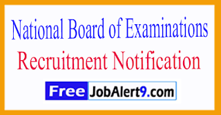 NBE National Board of Examinations Recruitment Notification2017 Last Date Withing - 90 Days