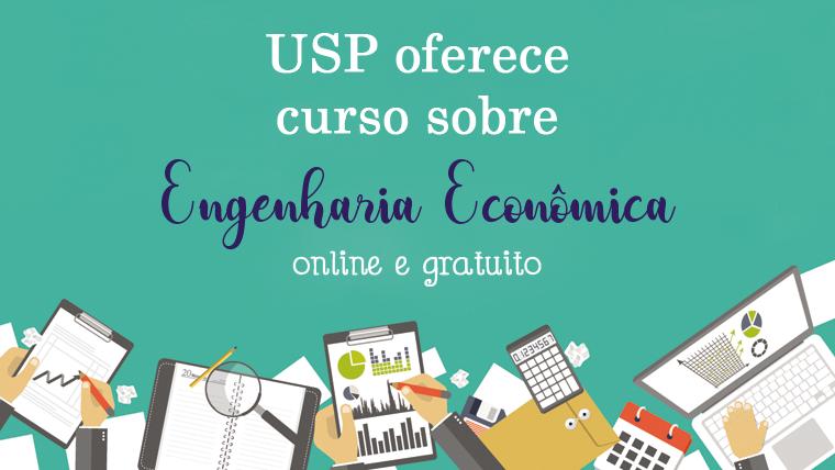 USP oferece curso online e gratuito sobre Engenharia Econômica