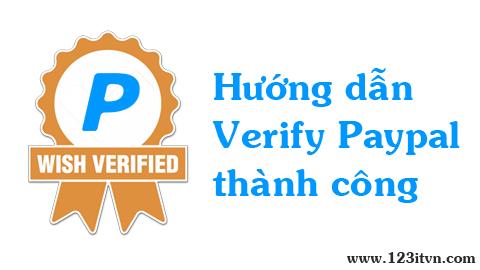 Hướng dẫn cách verify tài khoản paypal rút tiền về Việt Nam