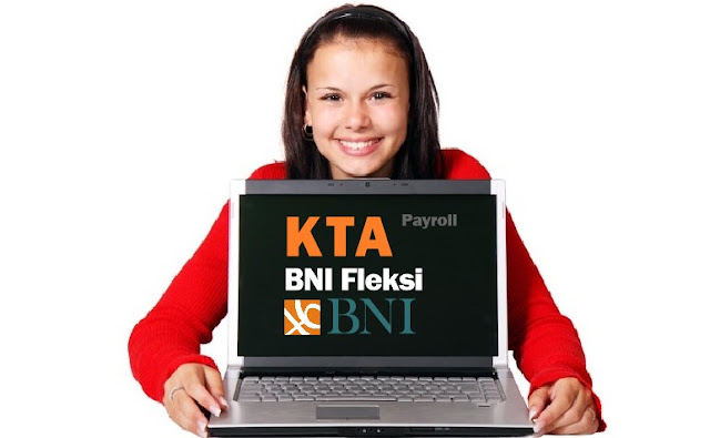 kta-bni-payroll-2019-pinjaman-tanpa-agunan-100-juta