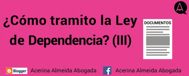 Documentación necesaria para tramitar la Ley de Dependencia