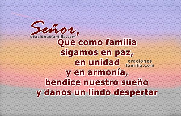 Oración de familia corta de Buenas Noches con imágenes, frases cristianas en oración a Dios para pedir por la familia por Mery Bracho.