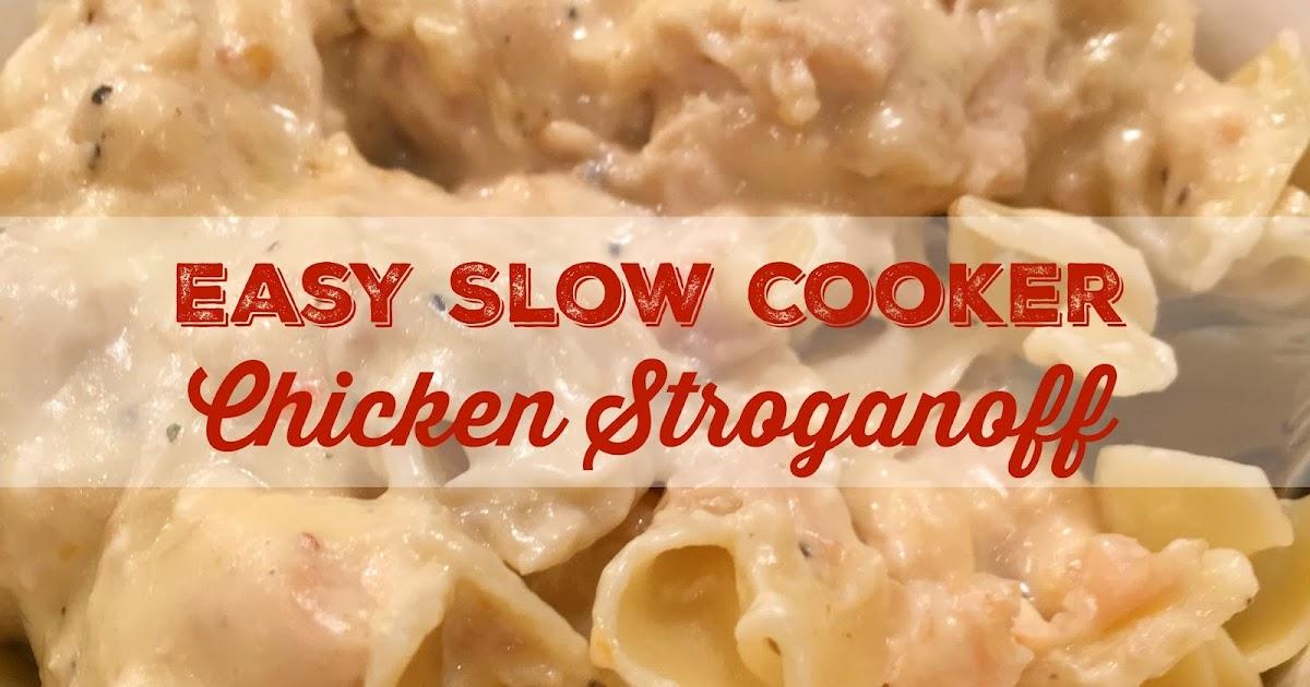 Sweet Little Bluebird: Easy Slow Cooker Chicken Stroganoff