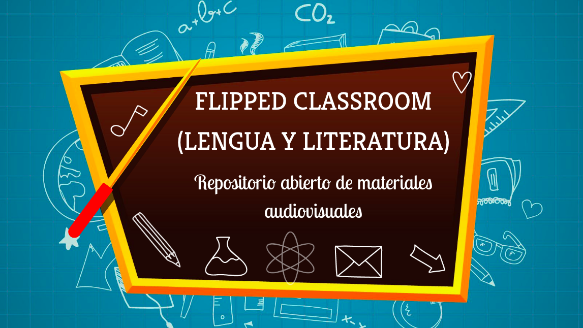 Repositorio abierto de materiales audiovisuales (Flipped Classroom)