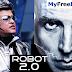 Download Free Robot 2.0 Full Movie (Rajnikanth, Akshay Kumar, Amy Jakson) 2017