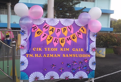 Happy Retirement Ms Yeoh & Tn Haji Azman
