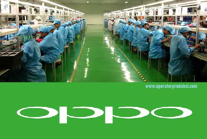 Terbaru Loker PT.Sbb Oppo Manufacturing Indonesia - Operator Produksi 2019