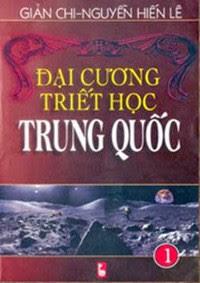 Đại Cương Triết Học Trung Quốc - Tập 1 - Nguyễn Hiến Lê