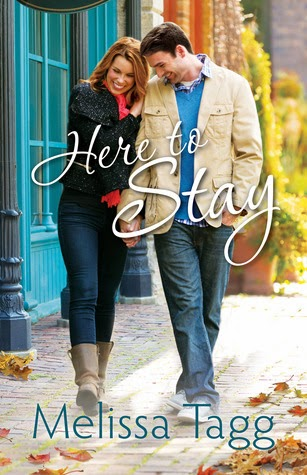 Here to Stay by Melissa Tagg
